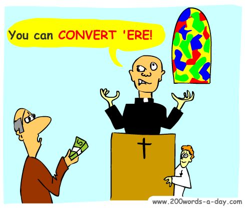 Spanish for convert is convertir